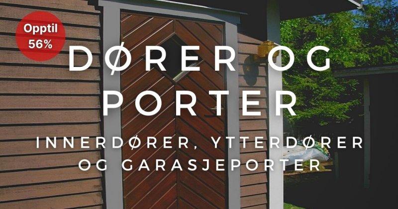 Dører og porter - Opptil 56%